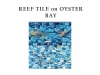 reef-tile-on-oyster-bay
