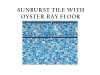 sunburst-tile-with-oyster-bay-floor